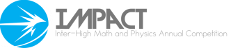 IMPACT: Inter-High Math and Physics Annual Competition